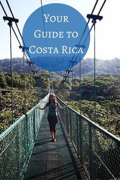 Your Guide to Costa Rica