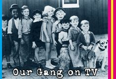 Our Gang and the Little Rascals