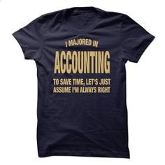 I Majored In Accounting - wholesale t shirts #teeshirt #style