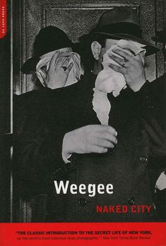 Naked City by Arthur Fellig Weegee, available at Book Depository with free delivery worldwide. Weegee Photography, Street Photography, Art Criticism, Best Documentaries, Interesting Documentaries, Reading Notes, New York, Urban Life, Secret Life