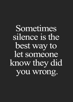 natur zitate 26 Silence Quotes - January represent culture, behavior, nature and values of people. They also make us able to communicate with Life Quotes Love, Great Quotes, Quotes To Live By, Inspirational Quotes, Quote Life, Super Quotes, Awesome Quotes, Keep Quiet Quotes, Quotes Heart Break