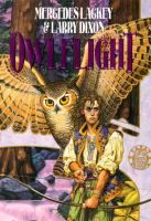 Owlflight / Mercedes Lackey & Larry Dixon. Wizard apprentice Darian is forced to flee an attack on his village, causing him to meet up with the mysterious Hawkpeople and lead an assault on his besieged home. YA/F/LAC