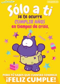 Happy Birthday Posters, Happy Birthday Pictures, Happy Birthday Messages, Happy Birthday Greetings, Birthday Images, Spanish Birthday Wishes, Beautiful Birthday Wishes, Funny Phrases, Happy Words
