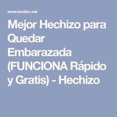 Mejor Hechizo para Quedar Embarazada (FUNCIONA Rápido y Gratis) - Hechizo