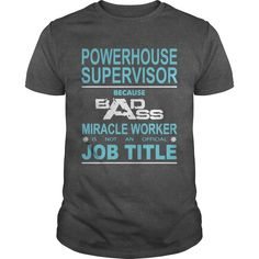 POWERHOUSE SUPERVISOR Because Badass Miracle Worker Is Not An Official Job Title the who t shirt ,men's t shirt print designs ,t shirts in online ,t shirts for men latest ,unique mens t shirts ,customize your own t shirt ,mens t shirts printed ,design print t shirt ,womens tee shirts ,t shirts for men new ,t shirt with holes men ,shirt in t shirt ,t shirt t shirt t shirt ,buy mens shirts ,design your shirt  ,jersey shirt men  ,how to print t shirts ,print t shirts cheap ,buy men t shirt ,men…