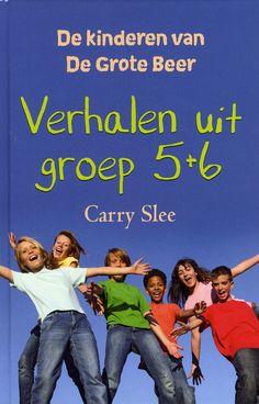 e650703c494d38 De kinderen van De Grote Beer Verhalen uit groep 5 + 6 - Carry Slee