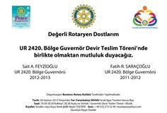 Bölge Guvernör Devir Teslim Töreni  28 Haziran 2012 Perşembe akşamı, FENERBAHÇE DİVAN Faruk Ilgaz Tesisleri Havuz Başında yapılacaktır.