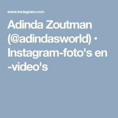 Adinda Zoutman (@adindasworld) • Instagram-foto's en -video's
