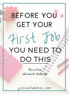 5 easy ways to get a job for first time jobseekers, how to find a job, job searching, job hunting, millennial life skills, career development, job searching online, how to build your network, getting hired with no experience, jessicafwalker.com, gratitude | empowerment | success