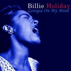 Georgia On My Mind: Billie Holiday: MP3 Downloads