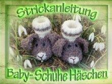Anleitung zum stricken Baby- Schuhe Häschen