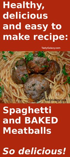 Easy to make, healthy and delicious Spaghetti With Meatballs. Learn how to make BAKED meatballs, that are just as delicious as fried!