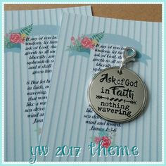 2017 Young Women theme charm. Engraved with the words: Ask of God, in faith Nothing wavering 1 round high quality charm Charm is hung from a stainless steel jump ring on a lobster clasp. Comes on a professionally printed card, in a cello bag, ready for gifting.