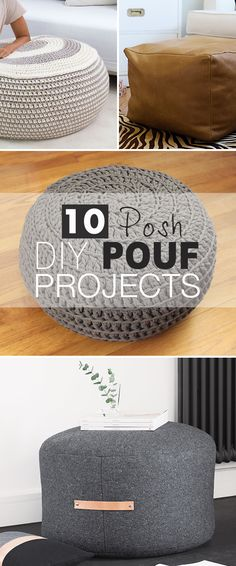 10 Posh DIY Pouf Projects! • Click thru to see all the ideas, projects and tutorials that we have put together for you so that you can make your own Poufs! #DIYpoufprojects #DIY #poufprojects #pouftutorials #DIYpoufs #DIYhomedecor #DIYhomedecorprojects