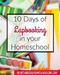 Lapbooking in your #Homeschool 10 day series   #homeschooling   how to make a lapbook   learning with lapbooks Art Supplies, Homeschool, Homeschooling