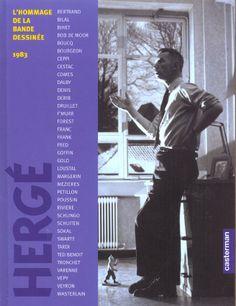Hergé ; l'hommage de la bande dessinée ; 1983 : Collectif - BD
