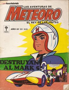 Speed Racer in Spanish Vintage Cartoons, Classic Cartoons, Vintage Comics, Vintage Posters, Old Cartoon Movies, Cartoon Tv Shows, Speed Racer Cartoon, Favorite Cartoon Character, Old Tv Shows