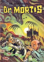 "URBATORIVM: UN CLÁSICO DE CLÁSICOS: ""EL SINIESTRO DOCTOR MORTIS"" Horror Comics, Comic Books, Movies, Movie Posters, Comics, Drawing Cartoons, Film Poster, Films, Popcorn Posters"