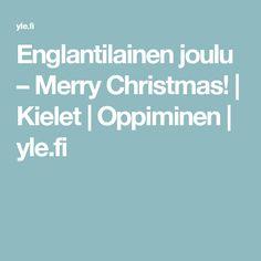 Englantilainen joulu – Merry Christmas! | Kielet | Oppiminen | yle.fi