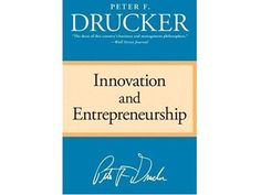 """""""Innovation and Entrepreneurship,"""" by Peter Drucker  Drucker was one of the top management thinkers of his generation, and his insights about innovation in this book are invaluable. He breaks down the key elements involved in innovation and uses real world examples to show how they were executed. Though first published back in the 1980s, Drucker's ideas are still quite relevant today.  Read more about Peter Drucker's """"Innovation and Entrepreneurship."""""""