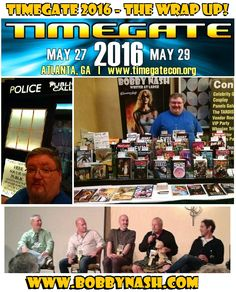 The wrap up! #Timegate goes out on a high note with #Timegate2016. I posted my write up and photos from the convention at www.bobbynash.com Timegate regenerates into #WHOLANTA in 2017!