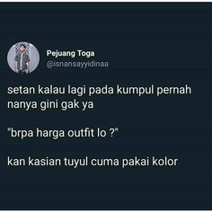 Quotes Lucu, Jokes Quotes, Funny Quotes, Reminder Quotes, Self Reminder, Story Quotes, Mood Quotes, Funny Chat, Memes Funny Faces