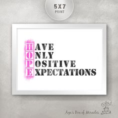 HOPE - Have Only Positive Expectations 5x7 Inspirational Print / Cancer Gift / Motivational Gift / Gift for Friend / Typography Art on Etsy, $8.00