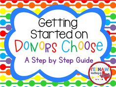 Getting Started on DonorsChoose.org | Yeehaw Teaching in Texas