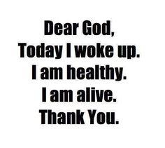 Today I woke up ...