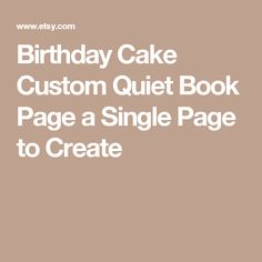 Birthday Cake Custom Quiet Book Page a Single Page to Create