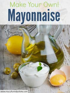 Have you tried making Homemade Mayonnaise? It is much easier than you might think! And, once you taste the homemade version made with good-got-you oil, you will not want to settle for store-bought again!