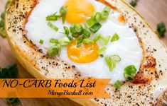 Wondering what foods you can eat without worrying about losing weight? Worry no more with the NO-CARB Foods List!
