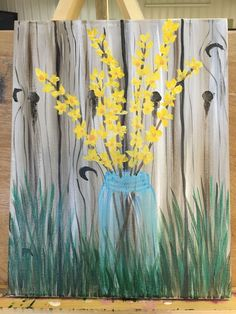 "Forsythia flowers in a Mason jar beginner painting idea. Just painted this today. I learned the fence technique from ""painting with Jane"" on youtube I highly recommend watching her."