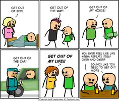 Get out!! Cyanide and Happiness #funny