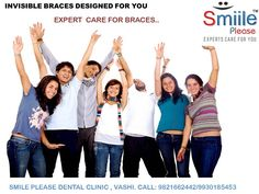Associated with American Association of Orthodontics we provide best of the braces care ... and the best of self ligating (German Precision- Forestadent), ceramic, Krystals ...invisible braces... call up 9821662442, 9930185453 for offers for braces...also for a free smile evaluation for all www.smiileplease.com