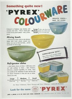 """""""Pyrex Colourware"""" would love to have some Pyrex ads to frame in the kitchen."""