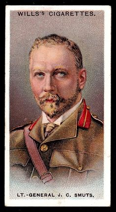 """Wills's Cigarettes """"Allied Army Leaders"""" (set of 50 issued in Lt-General Jan Smuts (South Africa) Lieutenant General, Vintage Dance, British Soldier, French Army, African History, Vintage Labels, Military History, Dance Music, No Time For Me"""