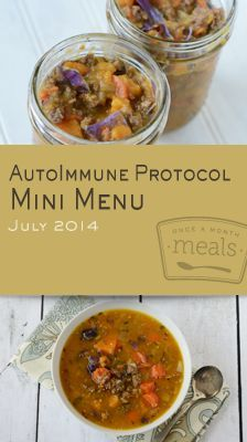 Our latest mini menu was assembled to aid those with autoimmune diseases in the journey of healing your gut and reducing inflammation with nutrient dense meals AIP (Autoimmune Protocol) Mini July 2014 Menu | OAMC from Once A Month Meals