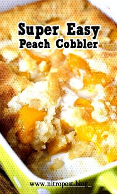 Super Easy Peach Cobbler Recipe - FoodieliciousYou can find Easy peach dessert recipes and more on our website. Super Easy Peach Cobbler Recipe, Super Peach, Dessert Recipes, Desserts, Cornbread, Macaroni And Cheese, Website, Ethnic Recipes, Food