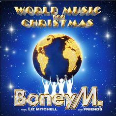 soultrainonline.de - REVIEW: Boney M. feat. Liz Mitchell and Friends – World Music For Christmas (Sony Music)!