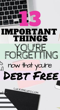 You're debt free, now what? Here are 13 very important things you won't want to forget to do after you get out of debt. The good news, you can actually start doing a bunch of things on this list while paying off your debt. Get your finances in order now! Money Tips, Money Saving Tips, Debt Free Living, Get Out Of Debt, Money Today, Managing Your Money, Early Retirement, How To Get Rich, Make More Money