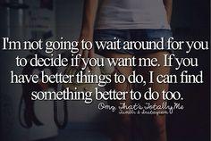 not going to wait around