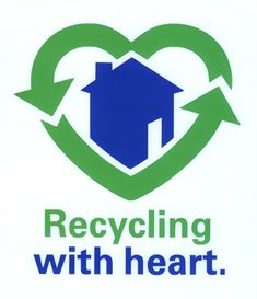 People that donate goods to the Habitat for Humanity ReStores recycle with heart.