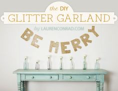Deck the Halls: How to Make a DIY Be Merry Garland