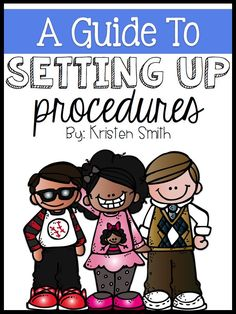 Setting Up Procedures At The Beginning Of The School Year - {FREE} POSTERS- great for elementary school at the beginning of the year!