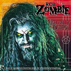 Hellbilly Deluxe by Rob Zombie