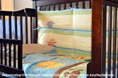 What to do with crib bumpers when baby moves to a toddler bed. Tutorial.