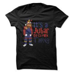 (Tshirt Popular) Jubar da Clown [Tshirt Best Selling] Hoodies, Funny Tee Shirts