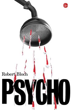 "by Robert Bloch (source of Hitchcock classic movie ""Psycho"") Graphisches Design, Graphic Design Art, Tool Design, Robert Bloch, Best Book Covers, Book Jacket, Cool Books, Book Cover Design, Design Reference"