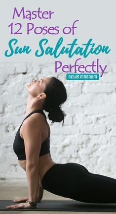 Learn how to do 12 poses of Sun Salutation or Surya Namaskar step-by-step perfectly. Also, know the Sun Salutation Mantra with its meaning and complete benefits of the routine. #SunSalutation #SuryaNamaskar #Yoga